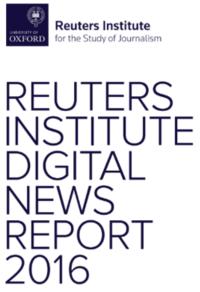 ReutersInstituteDigitalNewsReport2016.png